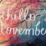 """Hello November"""