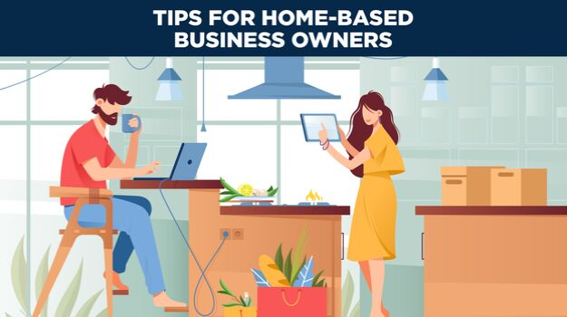 "Graphic of couple in a kitchen that says ""Tips for home-based business owners."""